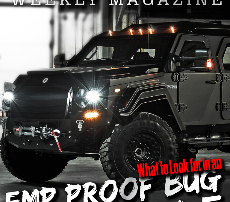 Issue 110 – Choosing an EMP Proof Bug Out Vehicle